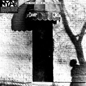 Neil Young  Live At The Cellar Door 1974
